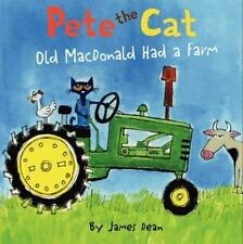 Pete the Cat: Old MacDonald Had a Farm by James Dean (2014, Hardcover)