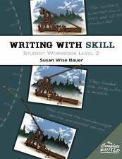 Writing with Skill, Level 2: Student Workbook (Paperback or Softback)