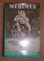PROSPERO MéRIMéE - TUTTA LA NARRATIVA - 1972 CASINI (AB)
