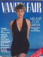 APRIL 1989 VANITY FAIR vintage magazine ( UNREAD - NO LABEL ) MELANIE GRIFFITH