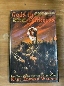 Gods in Darkness : The Complete Novels of Kane by Karl Edward Wagner (2002,...