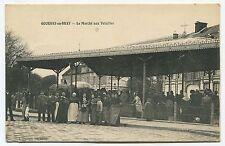Gournay-en-Bray - Le Marché à la Volaille. 1916