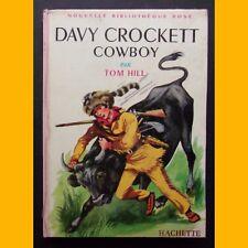 Nouvelle Bibliothèque Rose DAVY CROCKETT COWBOY Tom Hill 1965