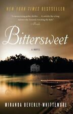 Bittersweet: A Novel by Beverly-Whittemore, Miranda