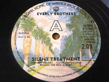 "EVERLY BROTHERS - SILENT TREATMENT  7"" VINYL"