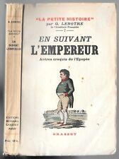 En Suivant L'EMPEREUR Le Mameluk Fréron Ouvrard l'Abbé LAFON par G.LENOTRE 1935