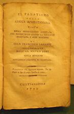 1799 IL FANATISMO DELLA LINGUA RIVOLUZIONARIA OSSIA DELLA PERSECUZIONE LAHARPE