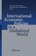 International Economic Policies in a Globalized World (2012, Paperback)