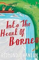 Into the Heart of Borneo: An Account of a Journey Made In 1983 to the Mountains