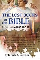 The Lost Books of the Bible: The Great Rejected Texts (Paperback or Softback)