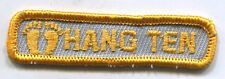Surfer Surf Board Themed HANG TEN Patch 70I