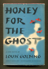 HONEY FOR THE GHOST by Louis Golding - 1949 NF 1st American Edition in VG DJ