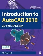 Introduction to AutoCAD 2010 by Alf Yarwood (2009, Paperback)