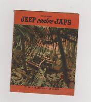 Collection Les Alliés n°29. Jeep contre Japq. Roman guerre fin 40.