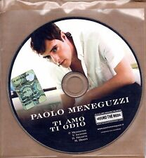 Paolo Meneguzzi - Ti Amo Ti Odio  Cd Single Promo EX 2007 One Track