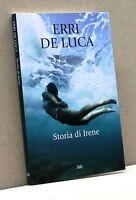 STORIA DI IRENE - E. De Luca [Libro]