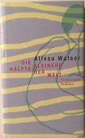 Alissa Walser signiert Buch Literatur Original Unterschrift Signatur Autogramm