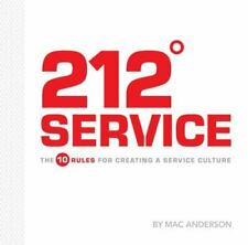 212 Service : The 10 rules for creationg a service Culture by Simple Truths...