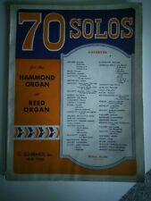 Vintage  70 Solos  for the Hammond Organ  or Reed Organ Pub. by Schirmer, Inc.