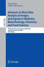 Advances in Mass Data Analysis of Images and Signals in Medicine,...
