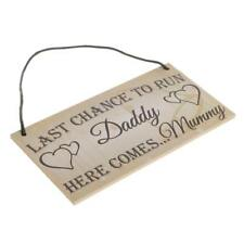 Last Chance To Run Daddy Here Comes Mummy Wedding Plaque Gift Sign