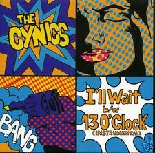 """CYNICS 'I'll Wait' 7"""" NEW RARE fuzztones psych garage get hip dead moon"""