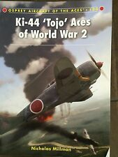 "Nicholas Millman ""Ki-44 'Tojo' Aces of World War 2  ""(#100 of series )"