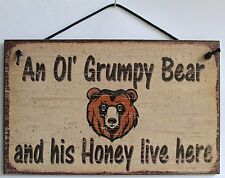 Sign An Old Grumpy Bear His Honey Live Here Man Wife Couple Married Cabin Cute