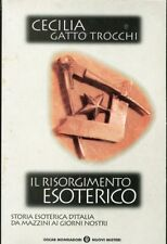 Cecilia Gatto Trocchi Il risorgimento esoterico Storia esoterica Italia Mazzini