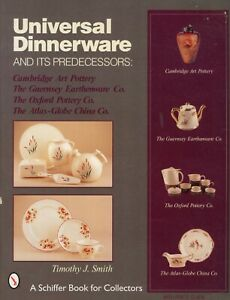 Universal Dinnerware - Makers Patterns Cambridge Guernsey Oxford / Book + Values