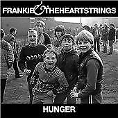 Frankie & the Heartstrings - Hunger (2011)  CD  NEW/SEALED  SPEEDYPOST