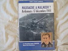 EDITIONS HEIMDAL ALBUM HISTORIQUE Ardennes 17 décembre 1944 Massacre à Malmédy ?