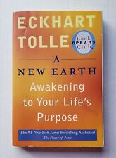 A New Earth Awakening to Your Lifes Purpose 2006 Eckhart Tolle Oprahs Book Club