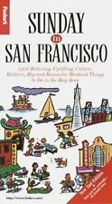 M1 Sunday in San Francisco by Inc. Staff Fodor's Travel Publications (1996,...
