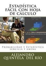 Estadistica Facil con Hoja de Calculo by Alejandro Quintela del Rio (2015,...