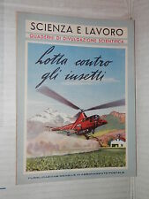 LOTTA CONTRO GLI INSETTI Gian Maria Ghidini La Scuola 1953 scienza tecnica di