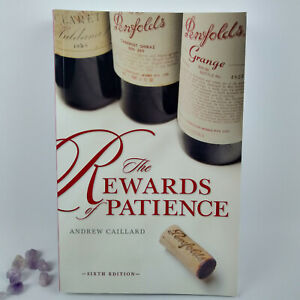 Penfolds Wine, The Rewards of Patience by Andrew Caillard (Paperback, 2008)