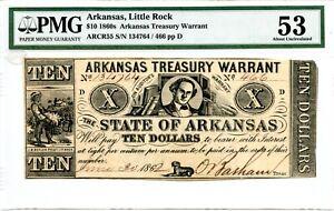 1862. $10  Arkansas Treasury Warrant.  PMG 53. Back Overprint is Inverted CR 55.