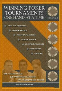 Winning Poker Tournaments One Hand at a Time Volume III  Volume 3
