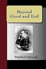 Beyond Good and Evil by Friedrich Nietzsche (2009, Hardcover)