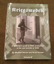 GERMAN WW2 K98 98k KRIEGSMODELL Mauser Rifle BOOK Volume 3 III Steves & Karem