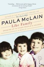 Like Family: Growing Up in Other People's Houses, a Memoir - Good - McLain, Paul