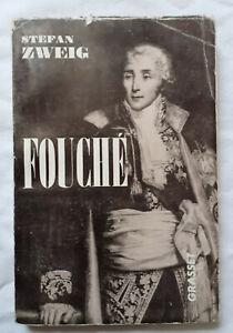Fouché par Stefan Zweig ed Grasset Napoleon Révolution Police