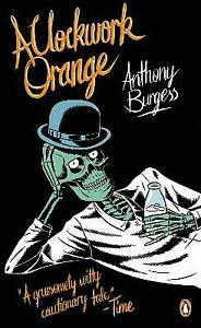 A Clockwork Orange by Anthony Burgess (Paperback) BRAND NEW Book