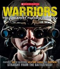 Warriors : The Greatest Fighters in History by Sean Callery (2015, Paperback)