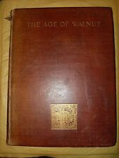 A History Of English Furniture - The Age Of Walnut By Pery Macquoid - 1905