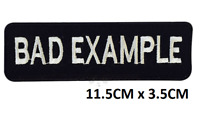 Bad Example Biker Iron On Sew On Embroidered Patch Badge For Clothes Bags Etc
