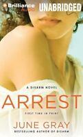 Arrest by June Gray (2014, CD, Unabridged)