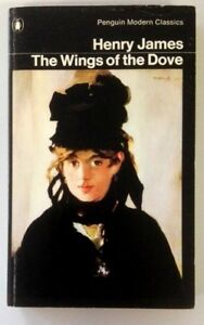THE WINGS OF THE DOVE - Henry James - Penguin books 1978
