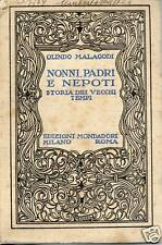 (DT) Nonni, padri e nepoti   Olindo Malagodi   1924 Mondadori
